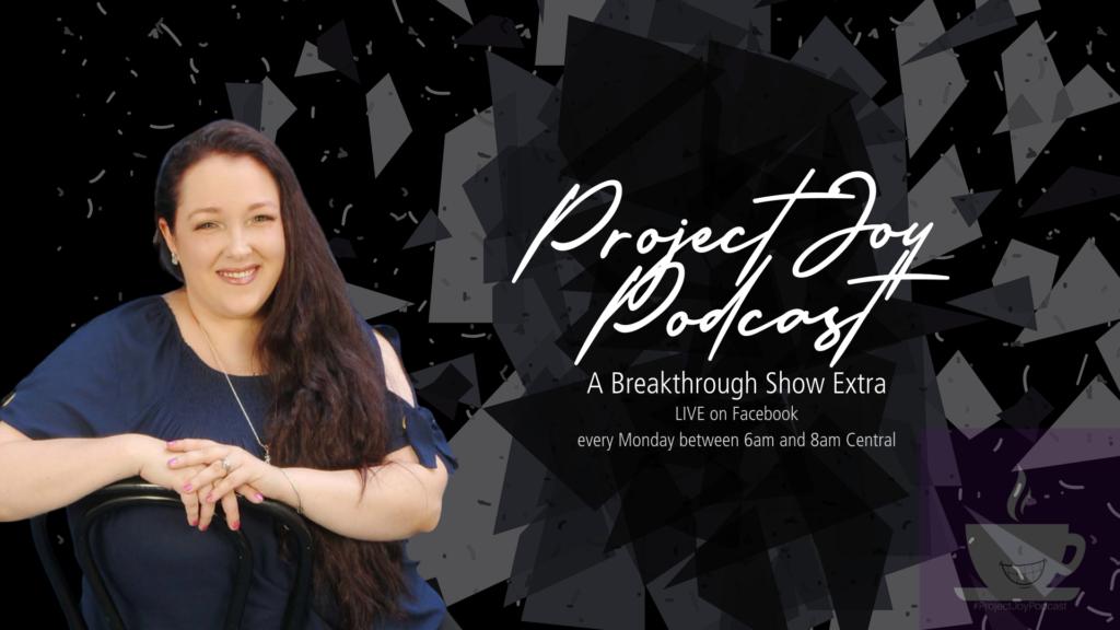 Project Joy Podcast
