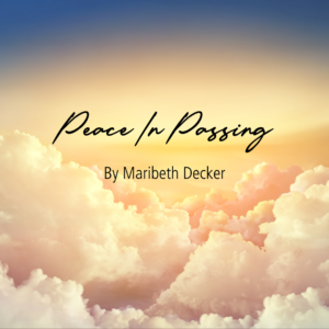 Peace In Passing